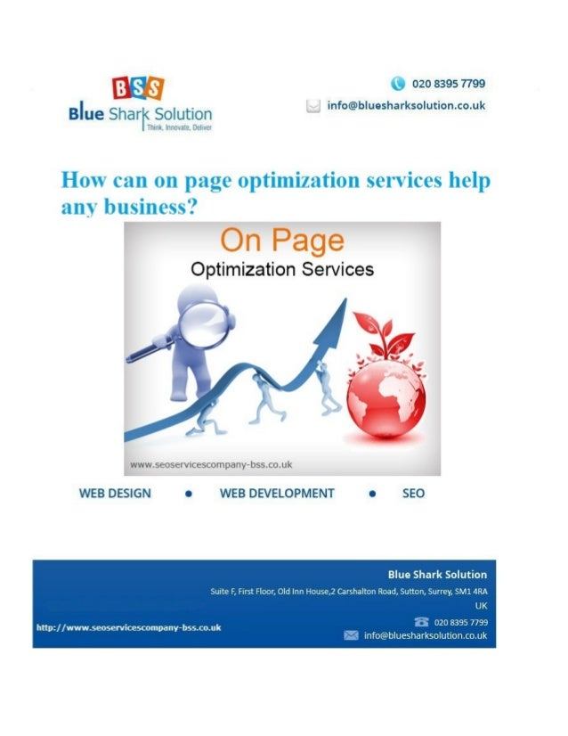 How can on page optimization services help any business? There are many SEO companies that offer on page optimization serv...