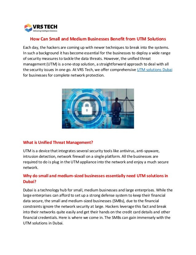 How Can Small and Medium Businesses Benefit from UTM Solutions Each day, the hackers are coming up with newer techniques t...