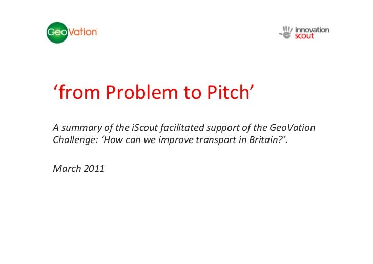 NSC Insights Generation Service'from Problem to Pitch'A summary of the iScout facilitated support of the GeoVationChalleng...