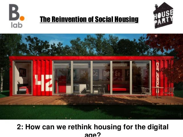 The Reinvention of Social Housing 2: How can we rethink housing for the digital