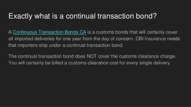 551548061a42 Exactly what is a continuous transaction bond?