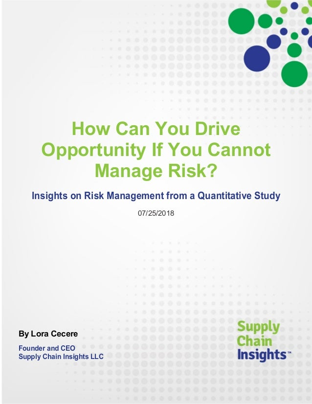 How Can You Drive Opportunity If You Cannot Manage Risk?