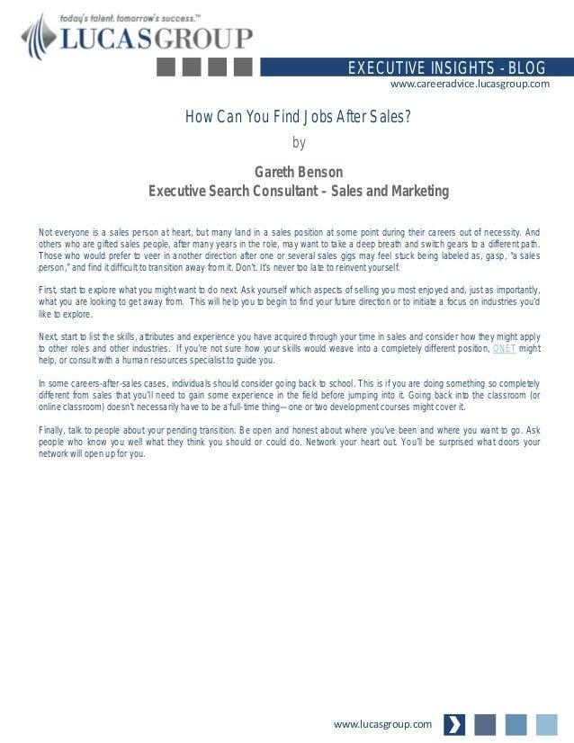 www.lucasgroup.com EXECUTIVE INSIGHTS - BLOG www.careeradvice.lucasgroup.com Not everyone is a sales person at heart, but ...