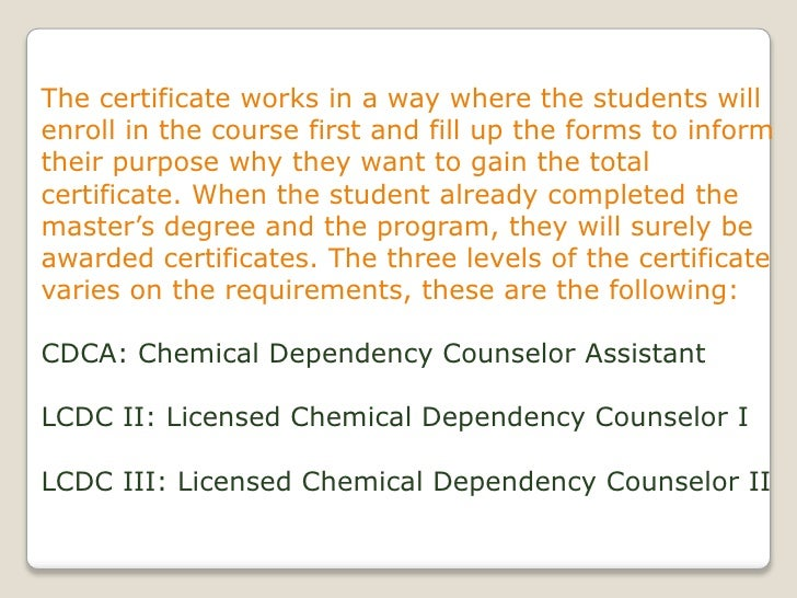 How can you get chemical dependency certificate online