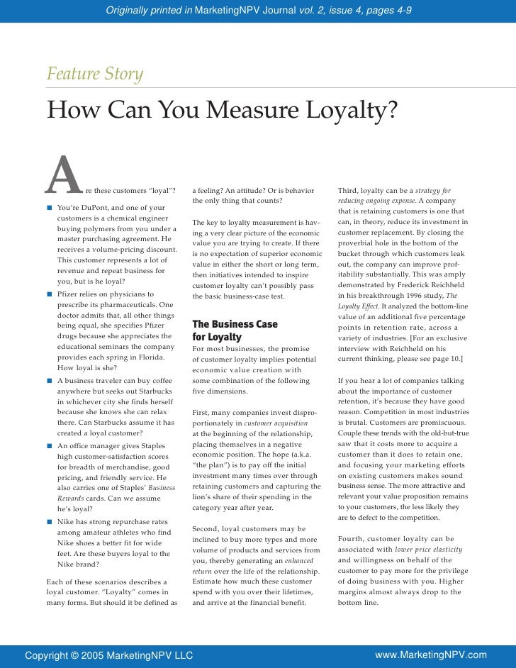 Originally printed in MarketingNPV Journal vol. 2, issue 4, pages 4-9         Feature Story      How Can You Measure Loyal...