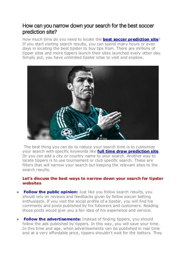 How can you narrow down your search for the best soccer prediction si…