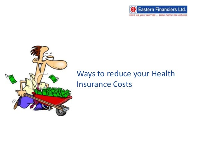 6 fast ways to reduce your health insurance costs