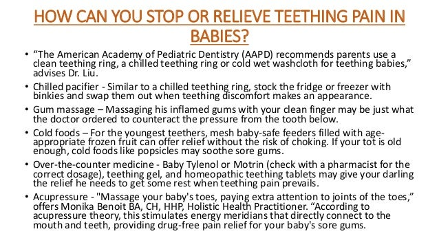 How Can You Stop Or Relieve Teething Pain