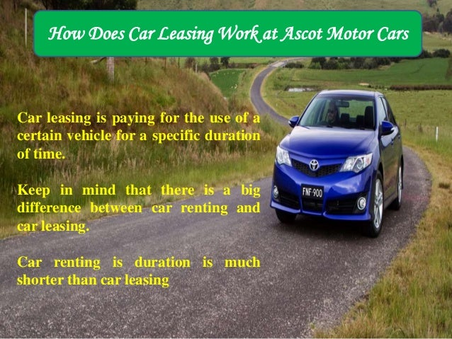 how car leasing works at ascot motor cars. Black Bedroom Furniture Sets. Home Design Ideas