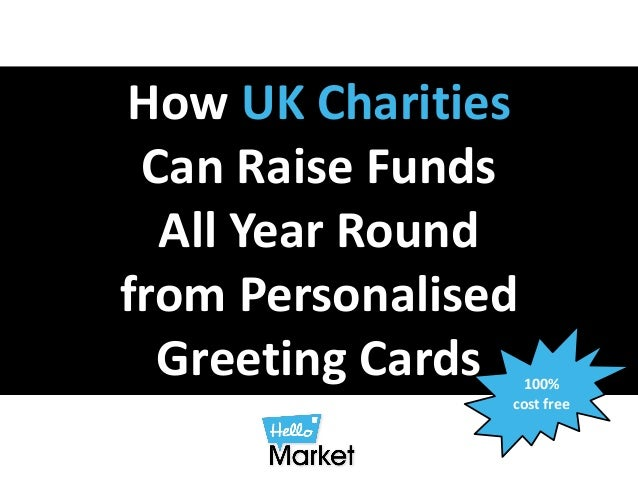 How UK Charities Can Raise Funds All Year Round from Personalised Greeting Cards 100% cost free