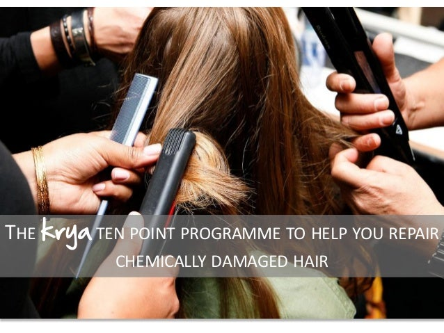 THE krya TEN POINT PROGRAMME TO HELP YOU REPAIR CHEMICALLY DAMAGED HAIR