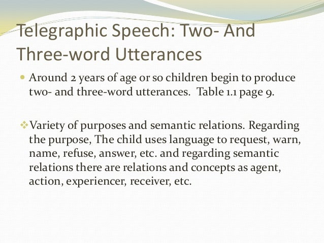 How children learn language – Telegraphic Speech Example