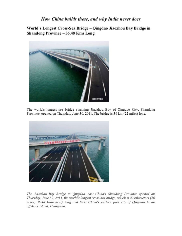How China builds these, and why India never doesWorld's Longest Cross-Sea Bridge – Qingdao Jiaozhou Bay Bridge inShandong ...