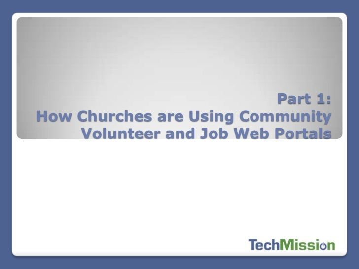 Part 1:How Churches are Using Community    Volunteer and Job Web Portals