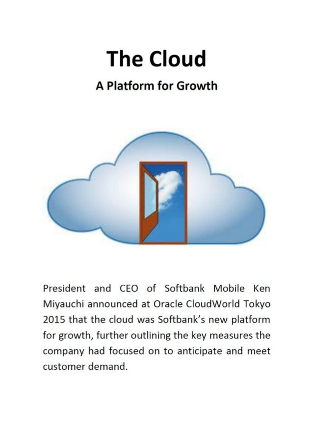 Click here to read about how the cloud became SoftBank's platform for growth.