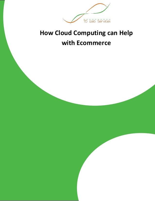How Cloud Computing can Help with Ecommerce