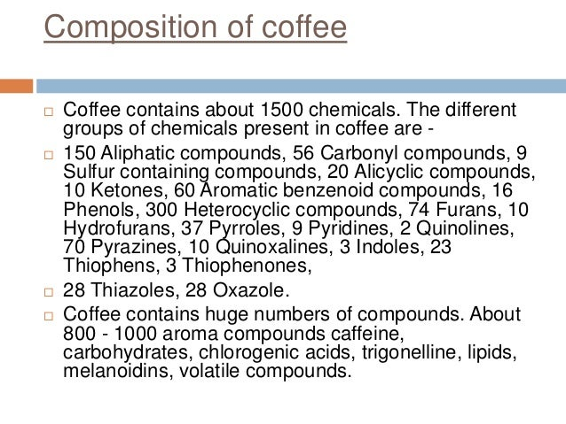 chemistry of coffee Figuring out the chemistry behind a great tasting cup of coffee has been our number one goal as humans ever since we nailed sliced bread if you're a lover of coffee, then you'll probably already.