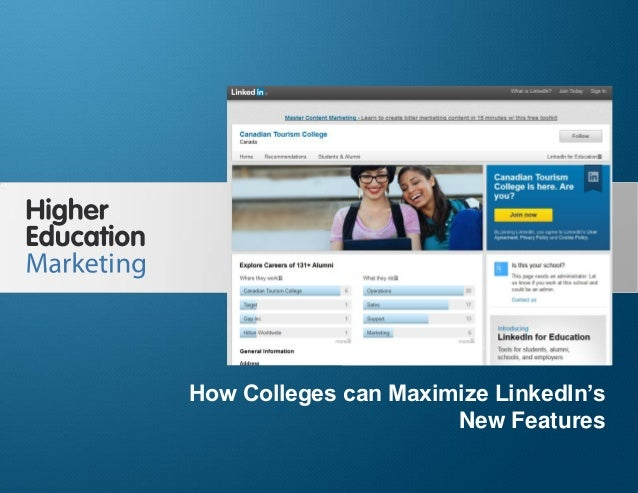 How Colleges can Maximize LinkedIn's New Features Slide 1 How Colleges can Maximize LinkedIn's New Features