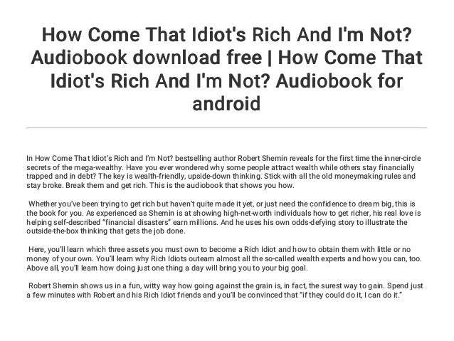 How Come That Idiot's Rich And I'm Not? PDF Free Download
