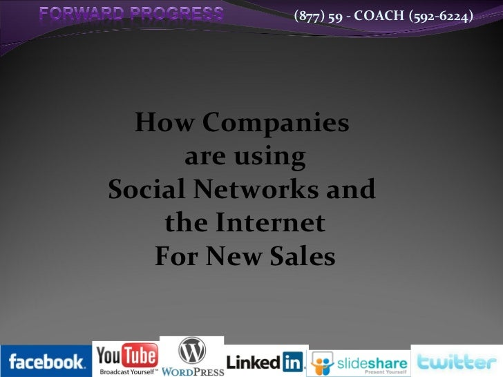 How Companies  are using Social Networks and  the Internet For New Sales