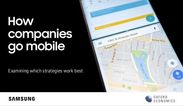 How companies go mobile Examining which strategies work best