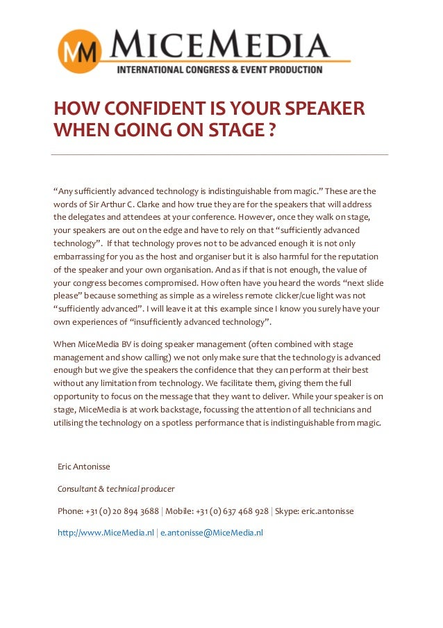 """HOW CONFIDENT IS YOUR SPEAKER WHEN GOING ON STAGE ? """"Any sufficiently advanced technology is indistinguishable from magic...."""