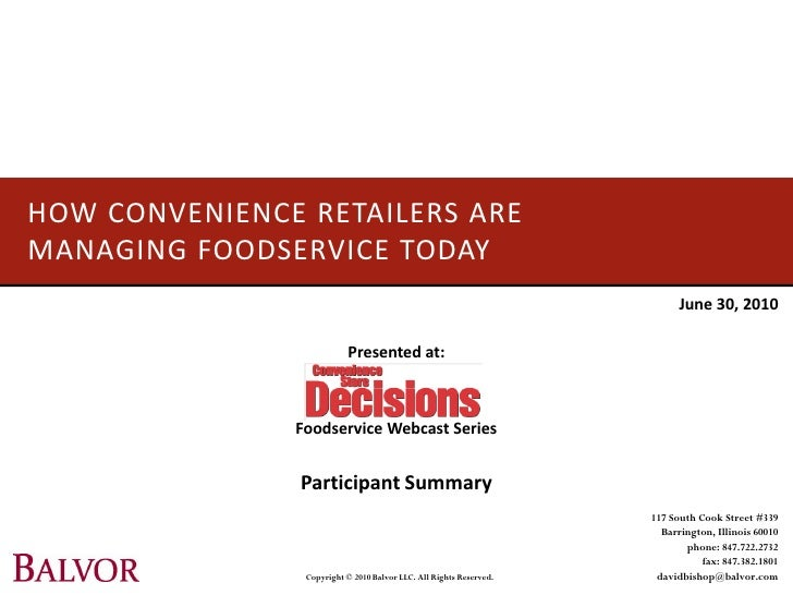 HOW CONVENIENCE RETAILERS ARE MANAGING FOODSERVICE TODAY                                                                  ...