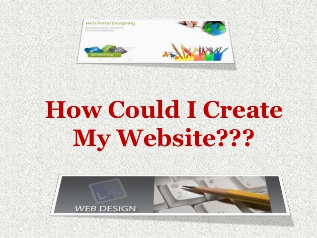 How Could I Create My Website???