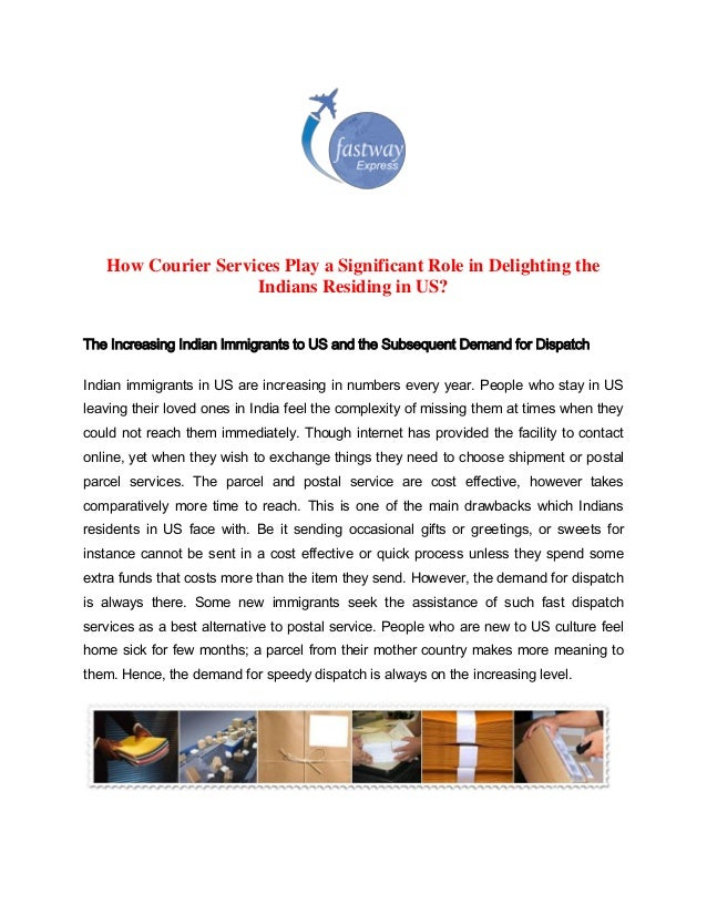 How Courier Services Play a Significant Role in Delighting the Indians Residing in US? The Increasing Indian Immigrants to...