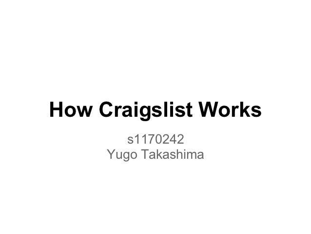 How Craigslist Works        s1170242     Yugo Takashima
