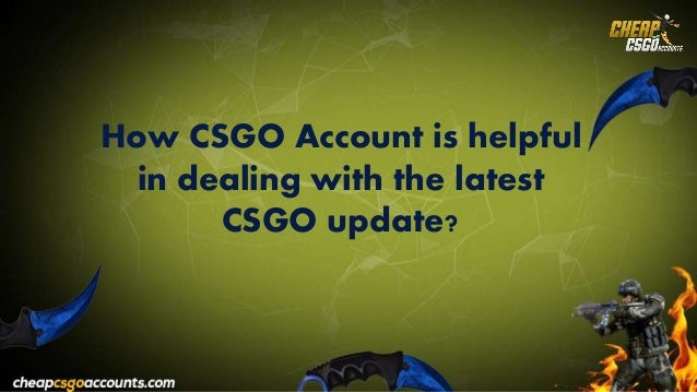 How to Tackle the New CSGO Update?