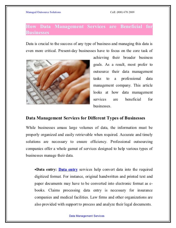 Managed Outsource Solutions                                   Call: (800) 670 2809How Data Management Services are Benefic...
