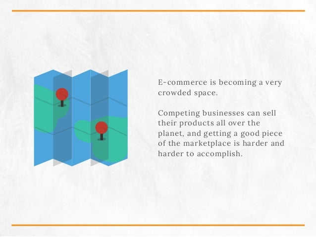 E-commerce is becoming a very crowded space. Competing businesses can sell their products all over the planet, and getting...