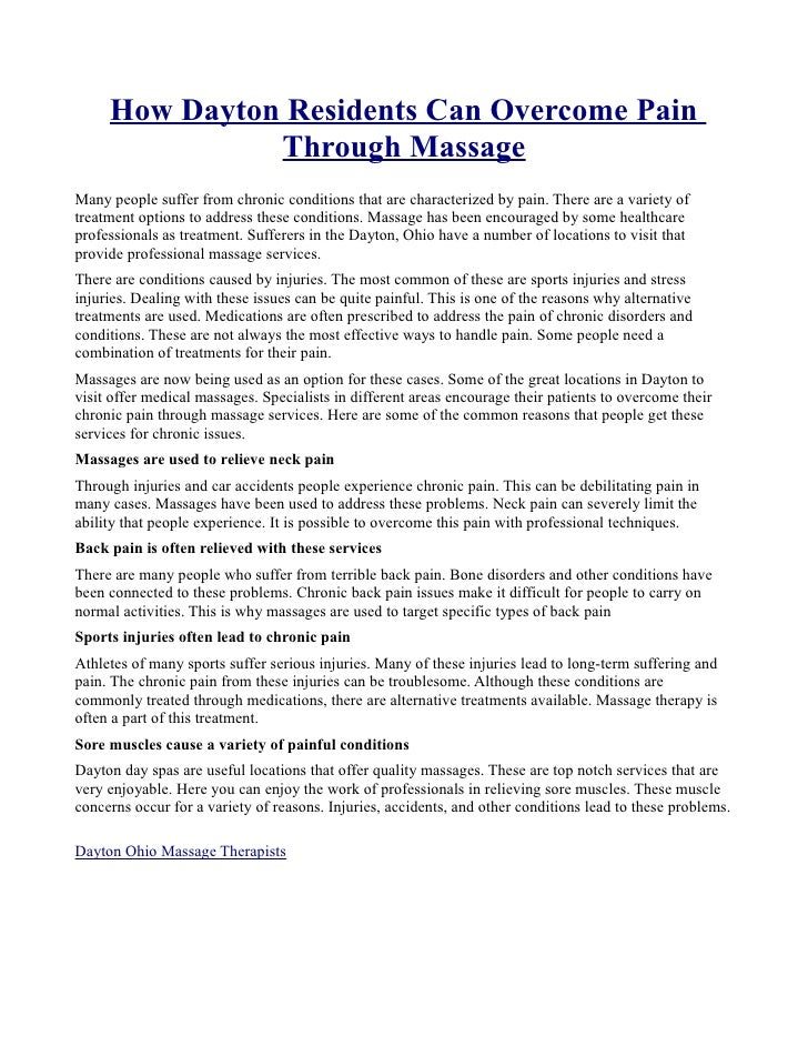 How Dayton Residents Can Overcome Pain Through MassageMany people suffer  from chronic conditions ...