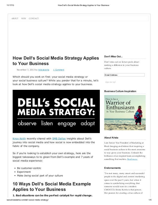 11/17/13  How Dell's Social Media Strategy Applies to Your Business  ABOUT  WHY  CONTACT  How Dell's Social Media Strategy...