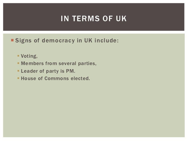 the uk as a liberal democracy Elections in the uk are generally free of corruption these notes form a concise and clear introduction to what is meant by the term liberal democracy.