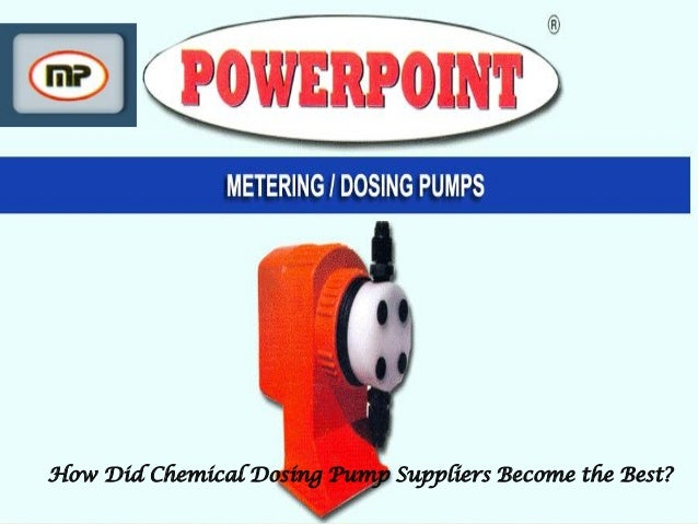 How Did Chemical Dosing Pump Suppliers Become the Best?