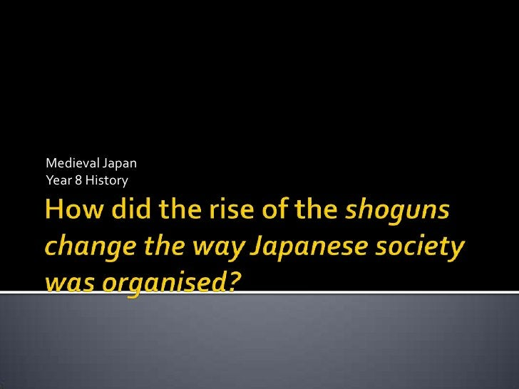    Introduction   The rise of the Shogun   Feudal System   The Mongol invasions   Castles and Towns