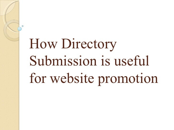 How DirectorySubmission is usefulfor website promotion