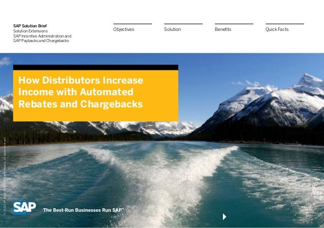 SAP Solution Brief Solution Extensions SAP Incentive Administration and SAP Paybacks and Chargebacks How Distributors Incr...