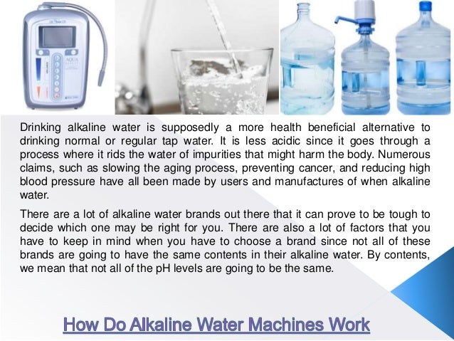 Drinking alkaline water is supposedly a more health beneficial alternative to drinking normal or regular tap water. It is ...
