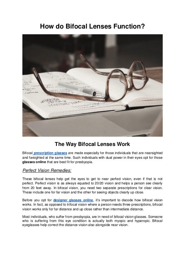ecdd8a3a158 How do Bifocal Lenses Function  The Way Bifocal Lenses Work Bifocal  prescription glasses are made ...