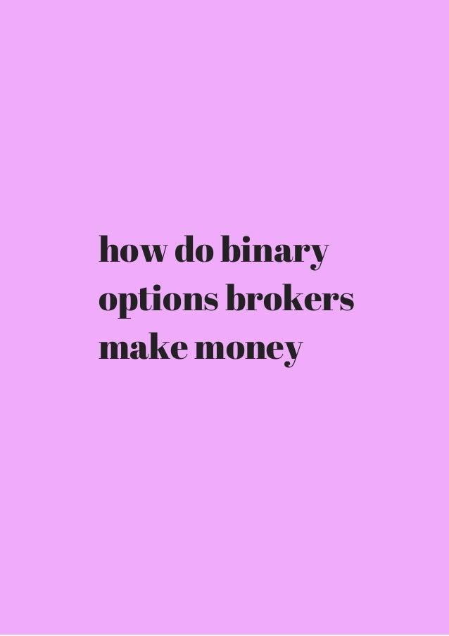 how do binary options make money buddy v3