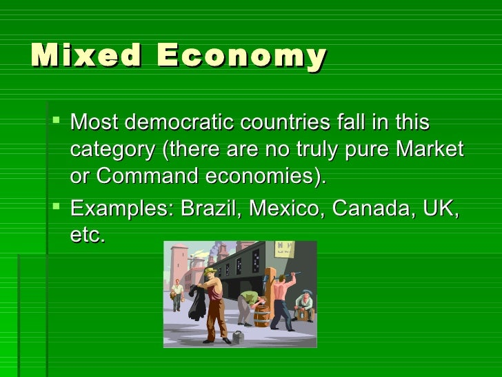 mixed economic system essay As the name implies, a mixed economy is a form of system where all activities in production, as well as those performed by private and government entities.