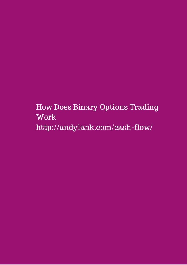 How do binary trades work