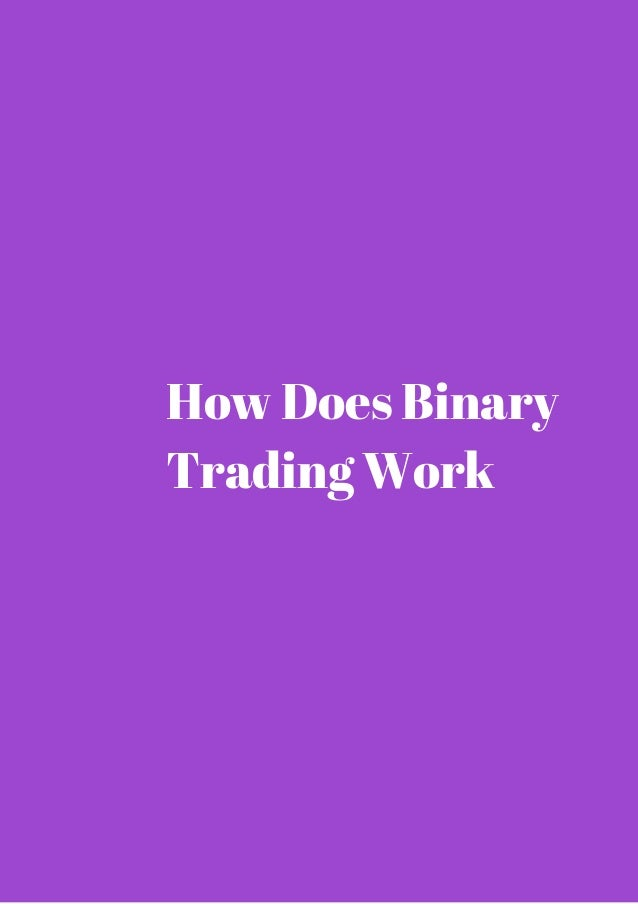 What Is Binary Option Trading and How Does It Work?