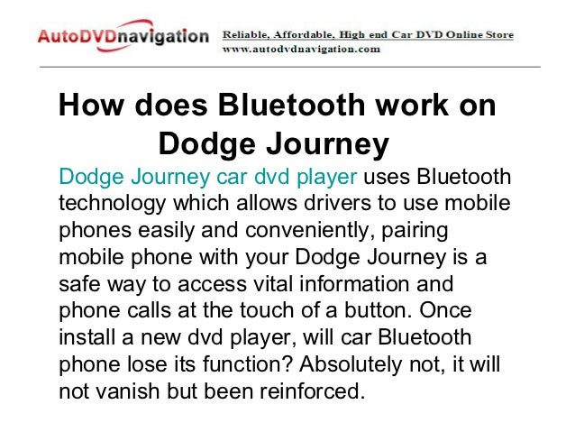 How Does Bluetooth Work On Dodge Journey on Dodge Journey Dvd Player