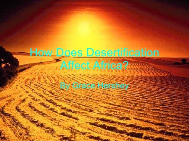 How Does Desertification Effect Africa