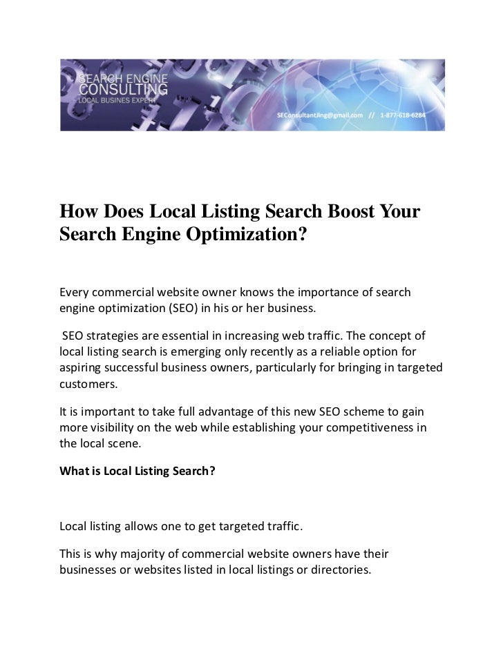 How Does Local Listing Search Boost YourSearch Engine Optimization?Everycommercialwebsiteownerknowstheimportance...