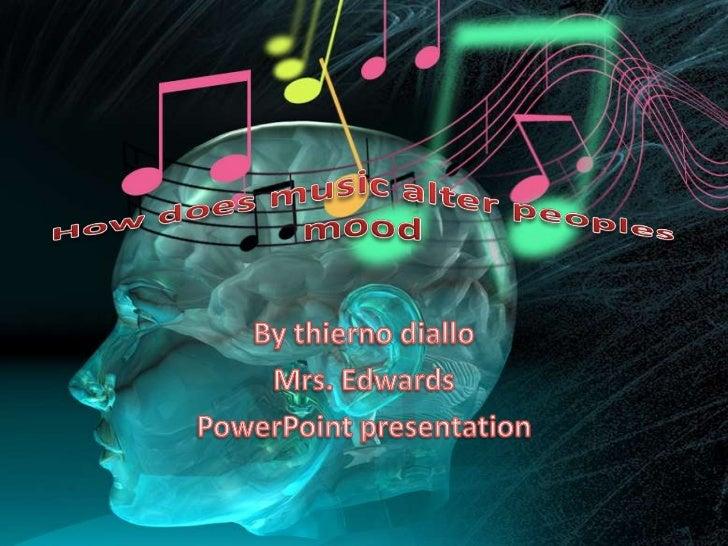 • http://www.google.com/search?q=a+powerp  oint+how+does+music+alter+mood&hl=en&p  rmd=imvns&source=lnms&tbm=isch&ei=E8KB ...